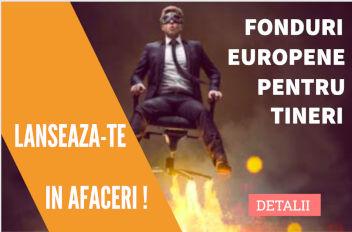 Noutati Fonduri Europene Nerambursabile pentru Tineri